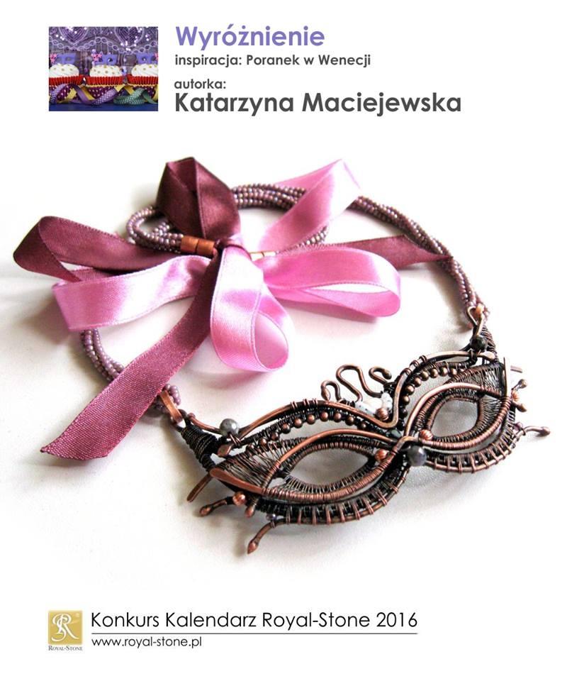 Katarzyna Maciejewska wyróżnienie Konkurs biżuteria Royal-Stone Poranek w Wenecji wire wraping maska wenecka