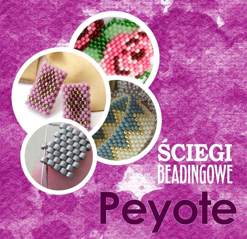 Ściegi beadingowe - peyote stitch