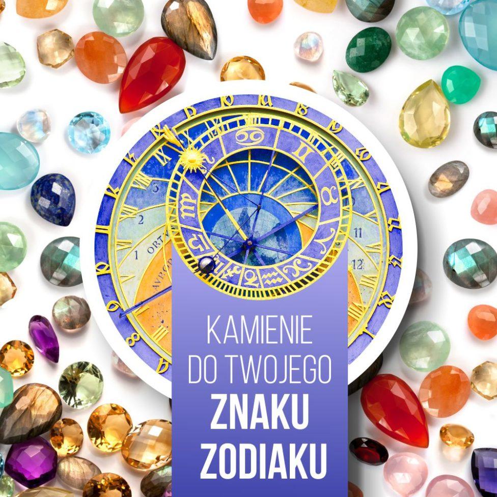 Kamienie szlachetne znaki zodiaku