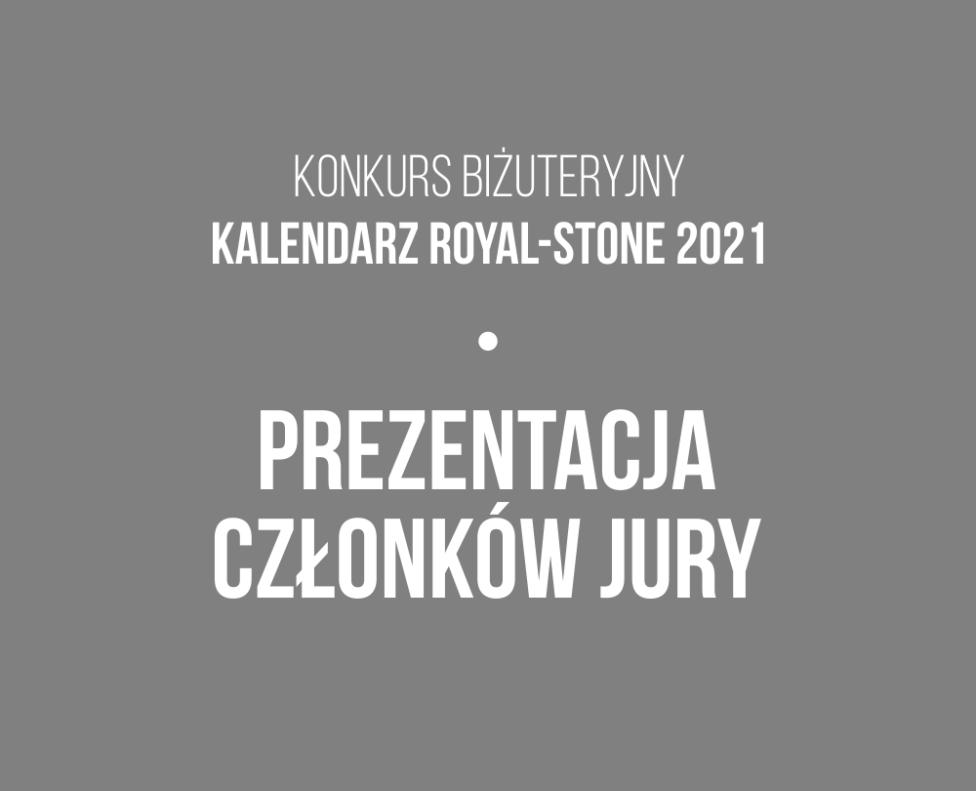 Konkurs Kalendarz Royal-Stone 2021. Prezentacja Jury