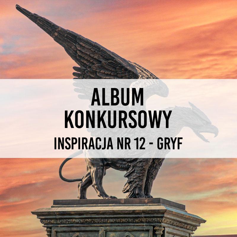 Konkurs Kalendarz Royal-Stone 2022. Inspiracja nr 12 – Gryf. Album konkursowy.